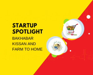Bakhabar Kissan and Farm to Home | Startup Spotlight