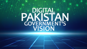 The Digital Pakistan Policy: Vision and Execution